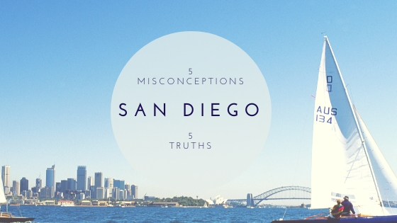 5 Misconceptions and 5 Truths about Life in San Diego