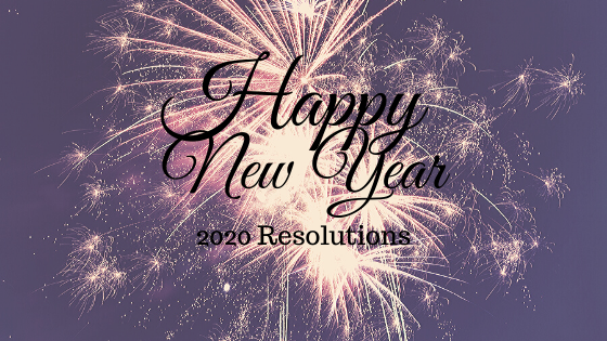 My Five 2020 New Year's Resolutions