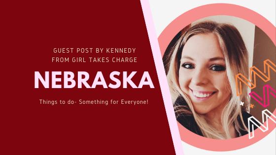 Nebraska: 12 Things to Do in Nebraska the Cornhusker State