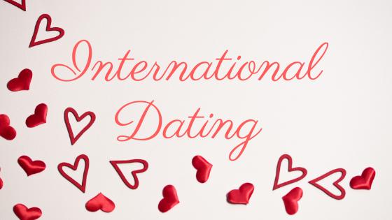 International Dates: The Inside Look