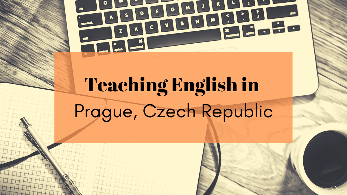 A Guide to Teaching English in Prague