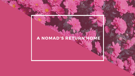 A Nomad's Return Home