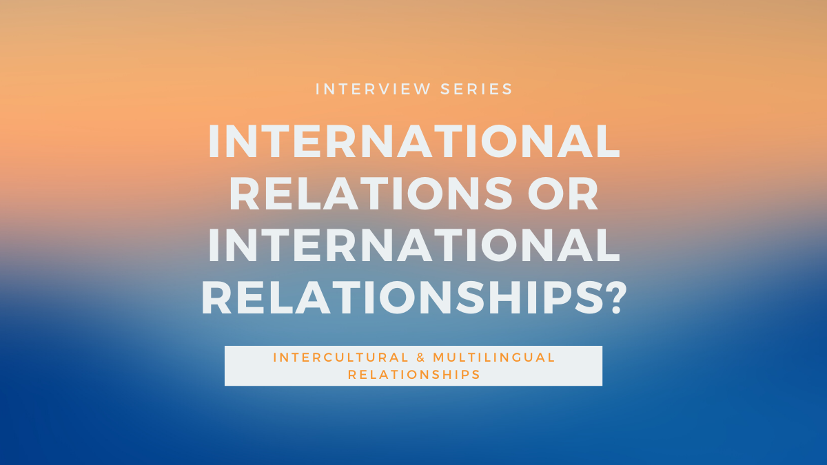 International Relations or International Relationships?