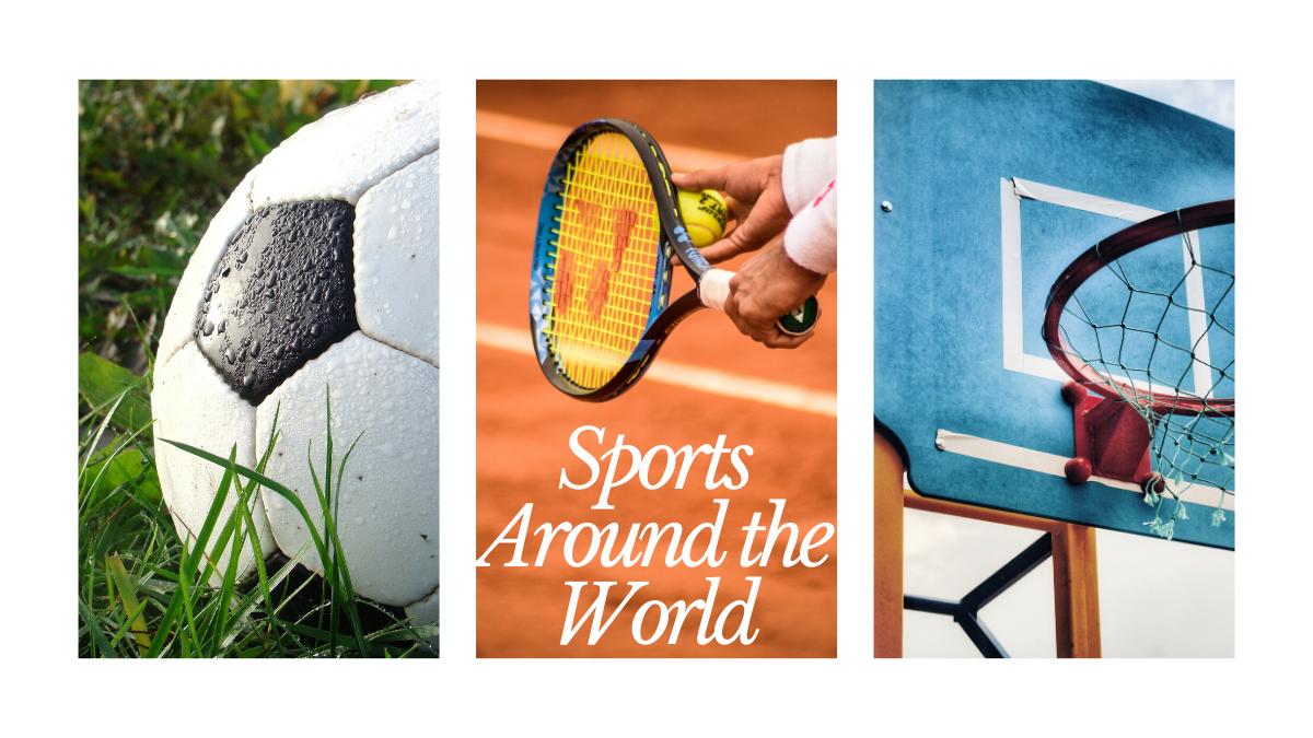 Popular Sports Around the World