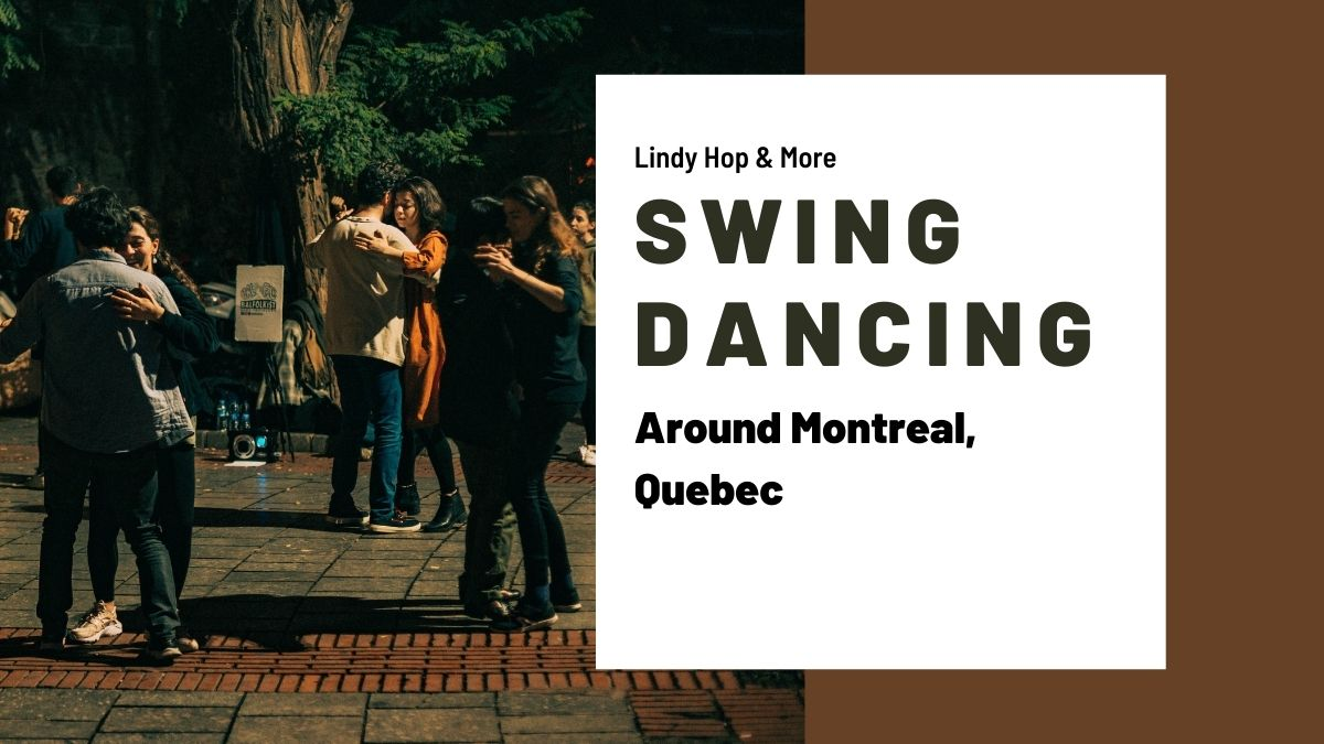 Swing Dancing in Montreal, Canada