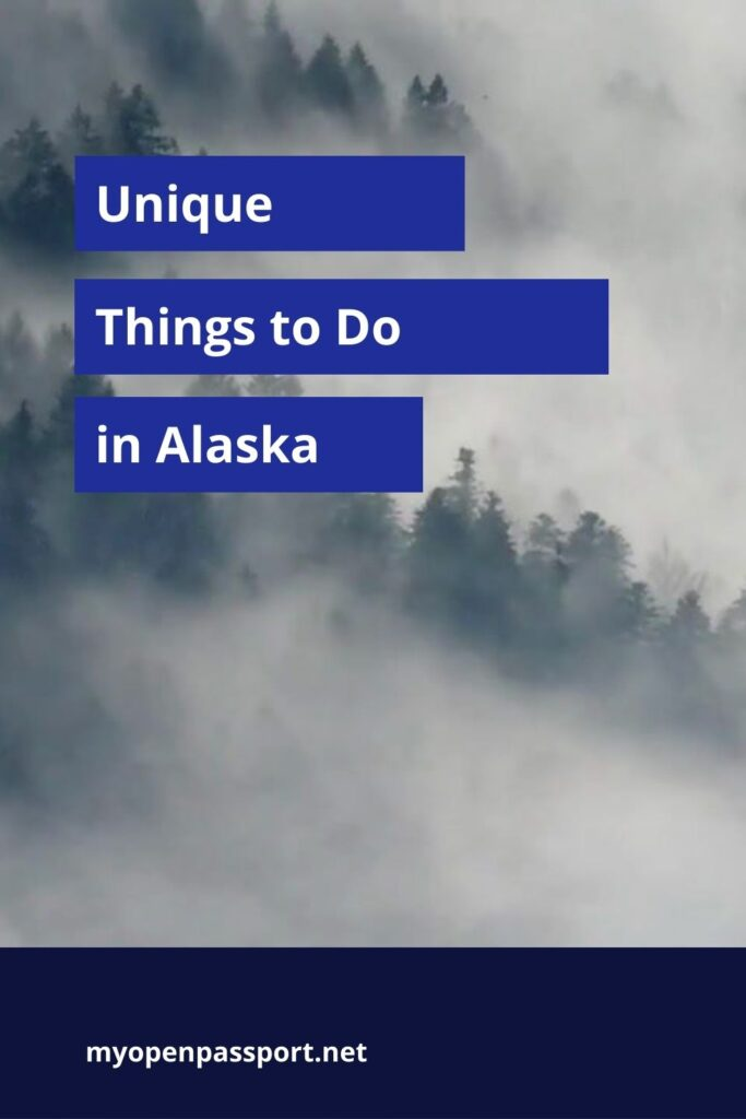 Unique things to do in Alaska