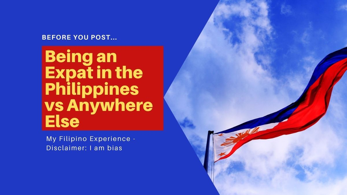 Being an Expat in the Philippines vs Anywhere Else