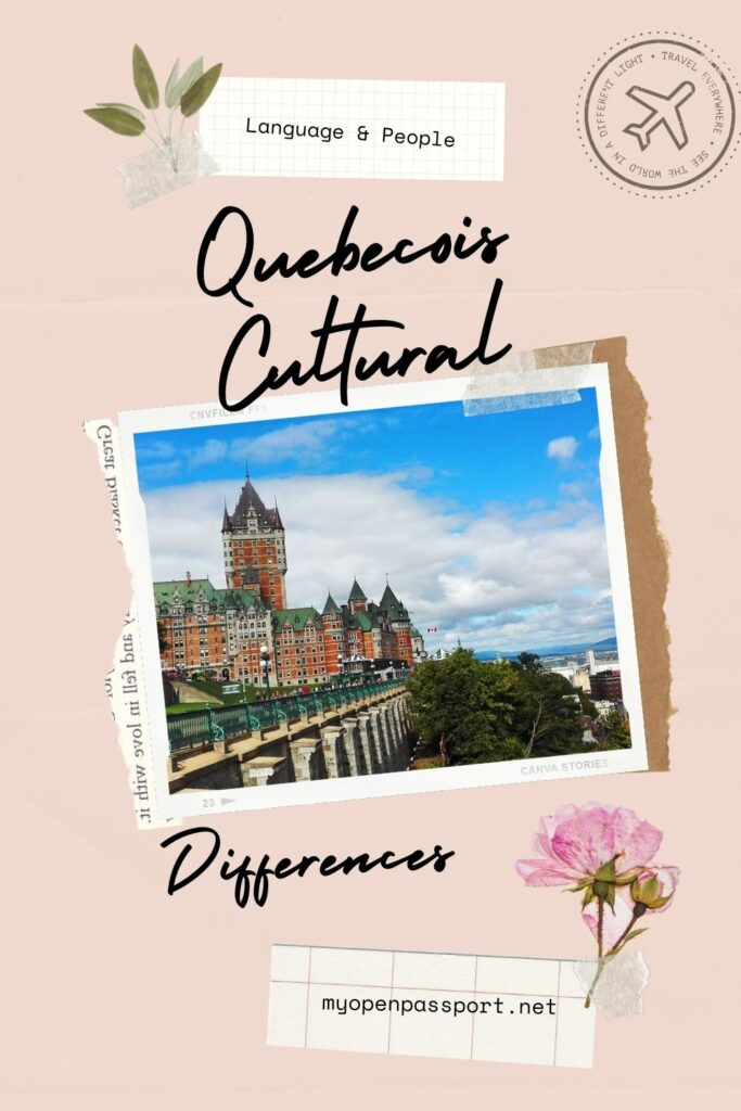 Quebecois Cultural Differences