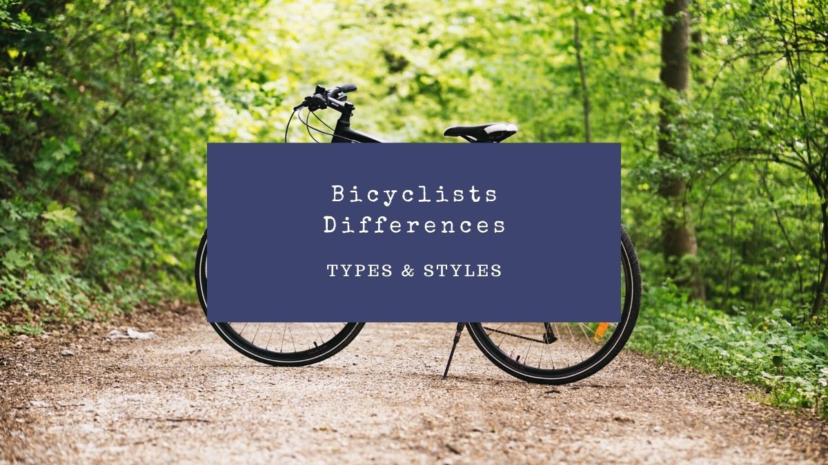 3 Different Bicyclist Types