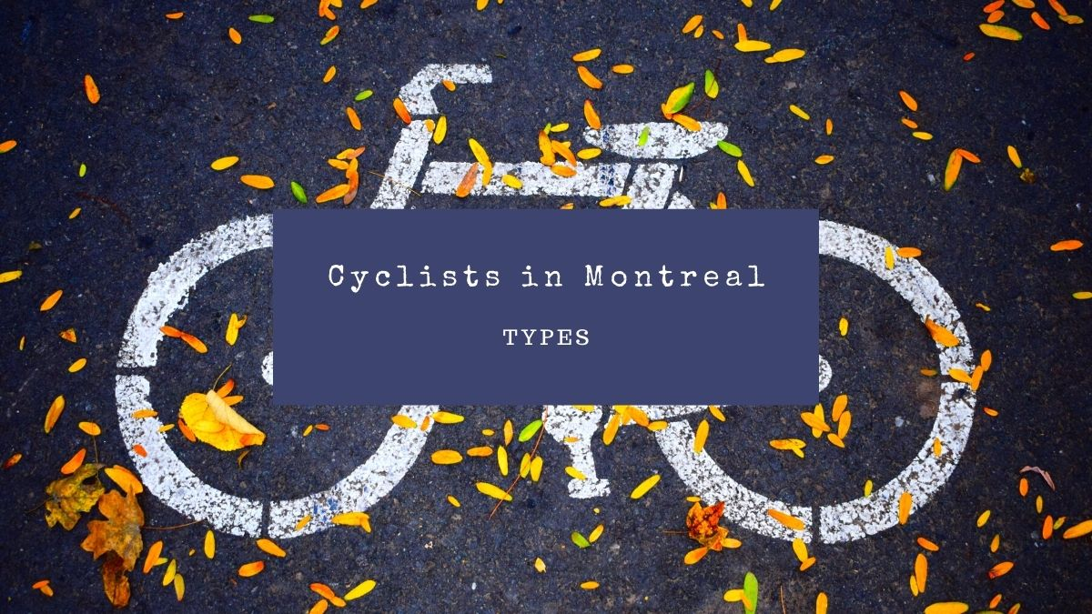 4 Types of Cyclists in Montreal